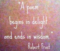 robert frost a poem begins in delight