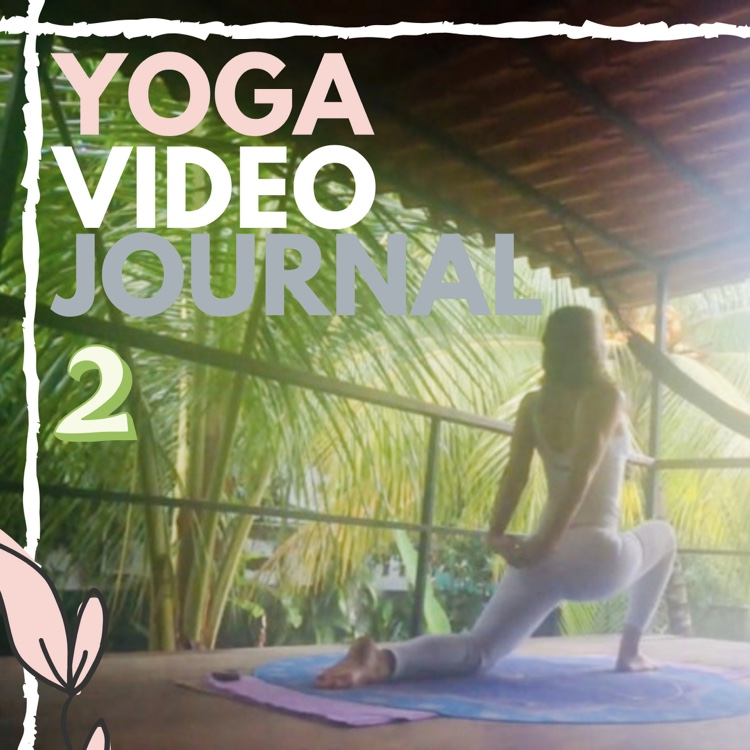 Yoga Video Journal Two