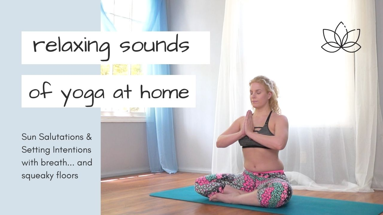 Summer Yoga Relaxing Sounds of Yoga at Home