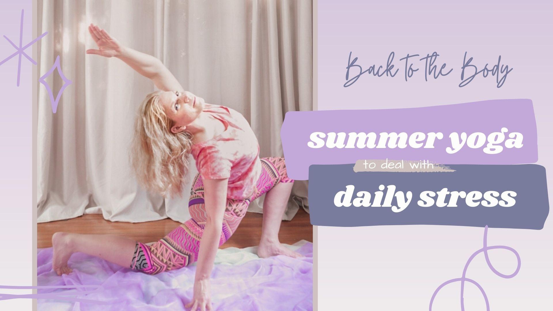 Summer Yoga Daily Stress