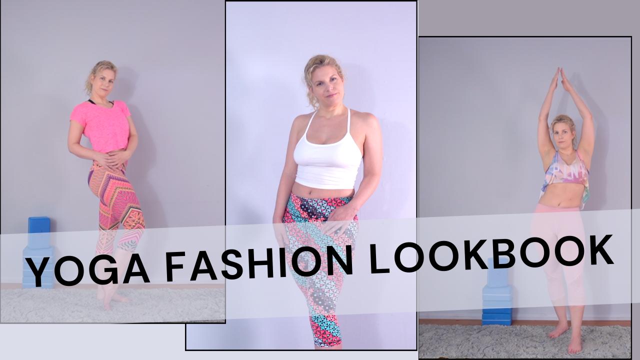 Yoga Fashion Lookbook